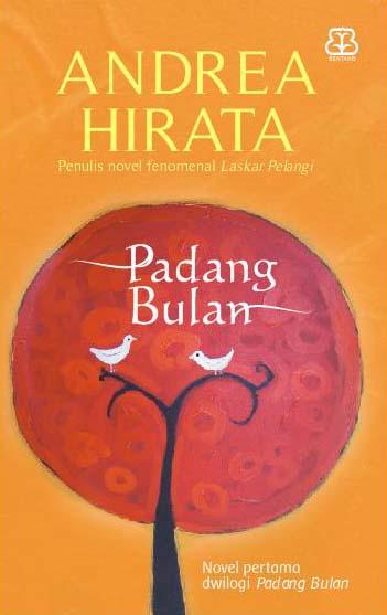 Andrea Hirata - Padang Bulan