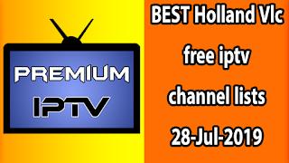 BEST Holland Vlc free iptv channel lists 28-Jul-2019