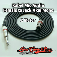 Kabel Mic Audio 2 Meter Jack Akai Mono to Female Jack Canon Canare