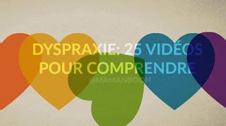 25 vidéos pour comprendre la dyspraxie