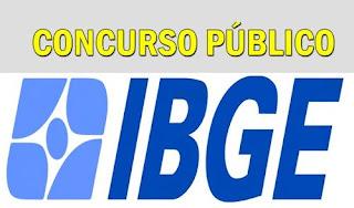 Concurso Público IBGE 2018 - Vagas para nível médio e superior