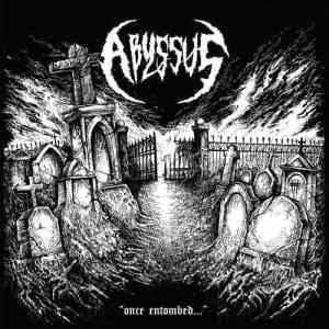Abyssus - Once Entombed