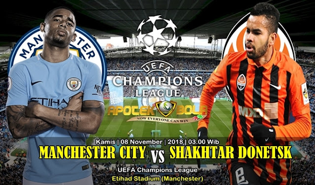 Prediksi Manchester City Vs Shakhtar Donetsk 08 November 2018
