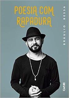 Livro Poesia com Rapadura - Bráulio Bessa