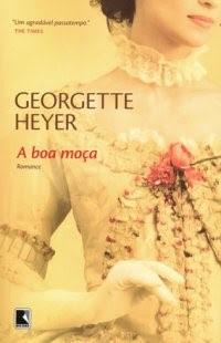 Resultado de imagem para A boa moça - Georgette Heyer