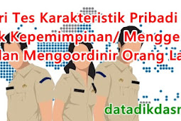 Materi Tes Karakteristik Pribadi (TKP) Aspek Kepemimpinan/ Menggerakkan dan Mengoordinir Orang Lain