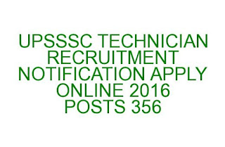 UPSSSC TECHNICIAN RECRUITMENT NOTIFICATION APPLY ONLINE 2016