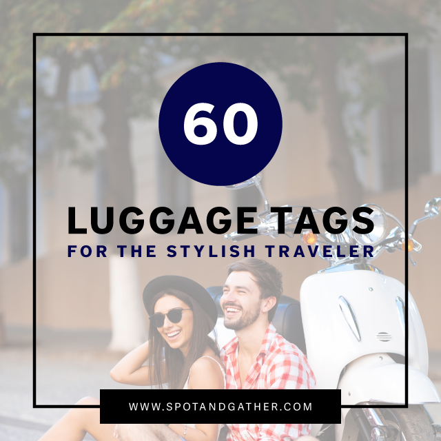 60 Luggage Tags for the Stylish Traveler