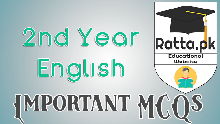 2nd Year English Important MCQs Solved - Grammar, Novel, Plays and Short Stories