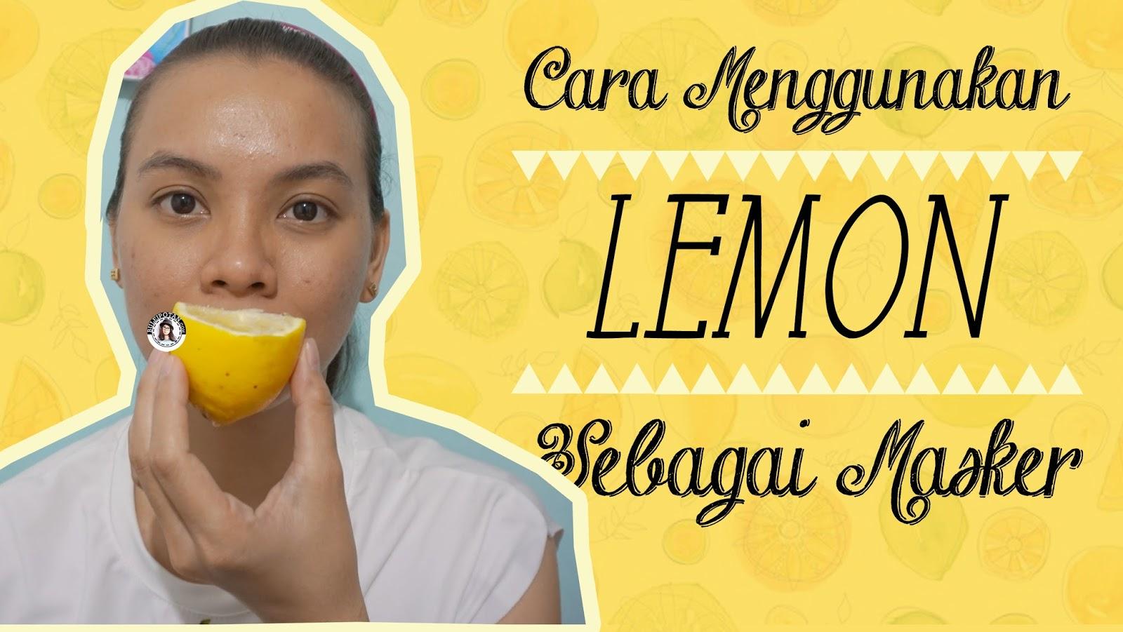 Chit Chat 6 Hari Menggunakan Air Lemon Di Wajah Berjerawat Hasilnya Buleipotan Beauty Blogger Indonesian