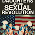 Daughters of the Sexual Revolution Trailer Available Now! Releasing in Theaters, on Digital, and VOD 11/02