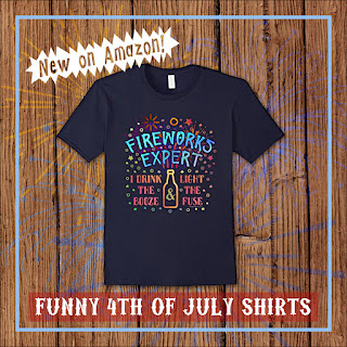 Fireworks Expert Drink Booze Light Fuse Funny July 4 Beer T-Shirt