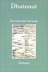 Introduction au large Pierre Dhainault