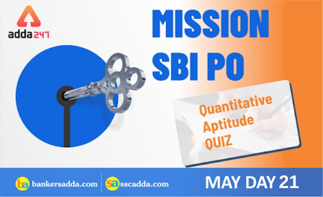 SBI-PO-Quantitative-Aptitude-Quiz-21st-May