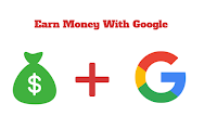 How to Earn Money With Google At Home