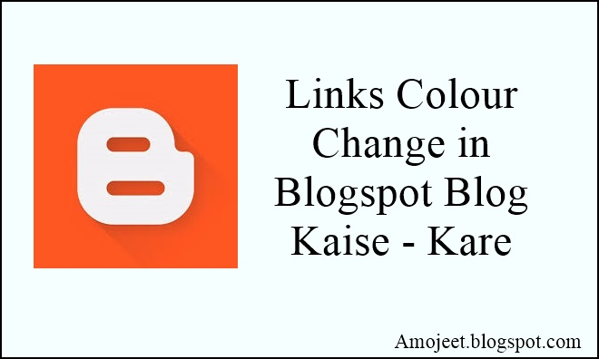 blogspot-blog-me-links-colour-change-kaise-kare