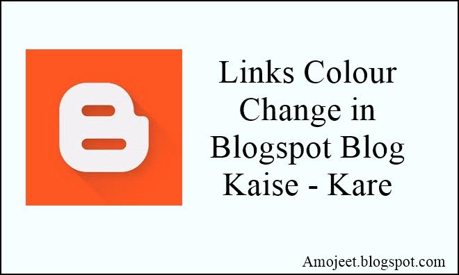 blogspot-blog-me-links-colour-change-kaise-kare