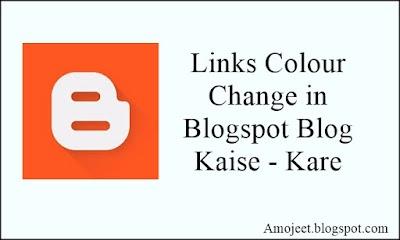 Blogspot Me Links Ka Colour Change Kaise Kare CSS Ke Jariye