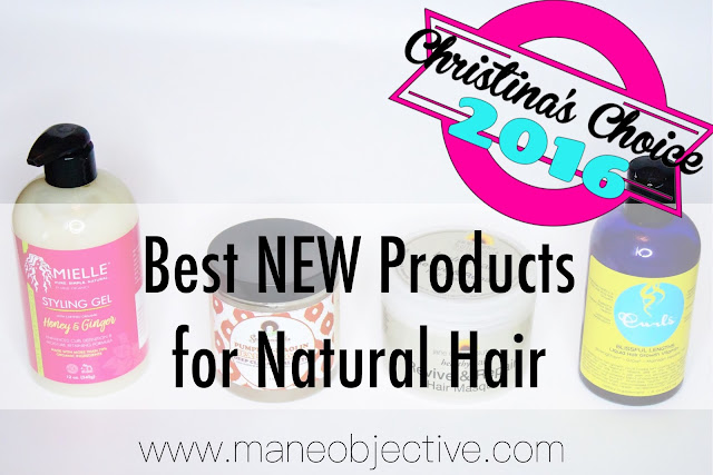 Chistina's Choice 2016: Best NEW Products for Natural Hair