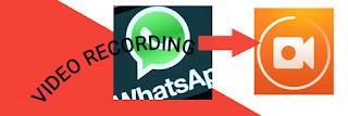 WhatsApp video recording