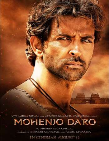 Poster Of Mohenjo Daro 2016 Hindi 720p DVDScr X264 Watch Online Free Download Worldfree4u