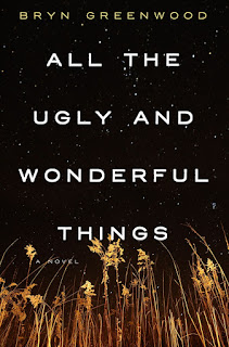 All the Ugly and Wonderful Things - Bryn Greenwood [kindle] [mobi]