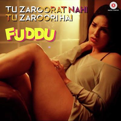 Tu Zaroorat Nahi Tu Zaroori Hai - Fuddu (2016)