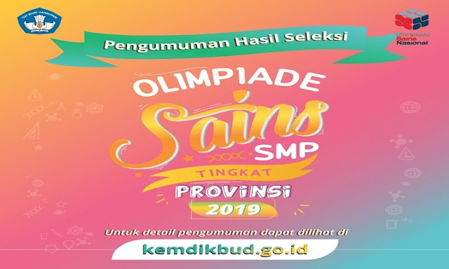 Download Hasil Seleksi OSN SMP 2019 Tingkat Provinsi