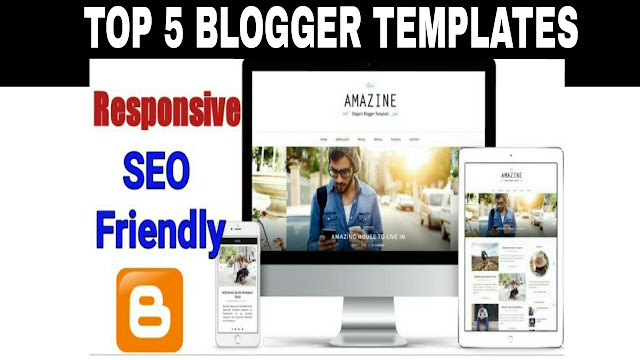 top 5 blogger templates