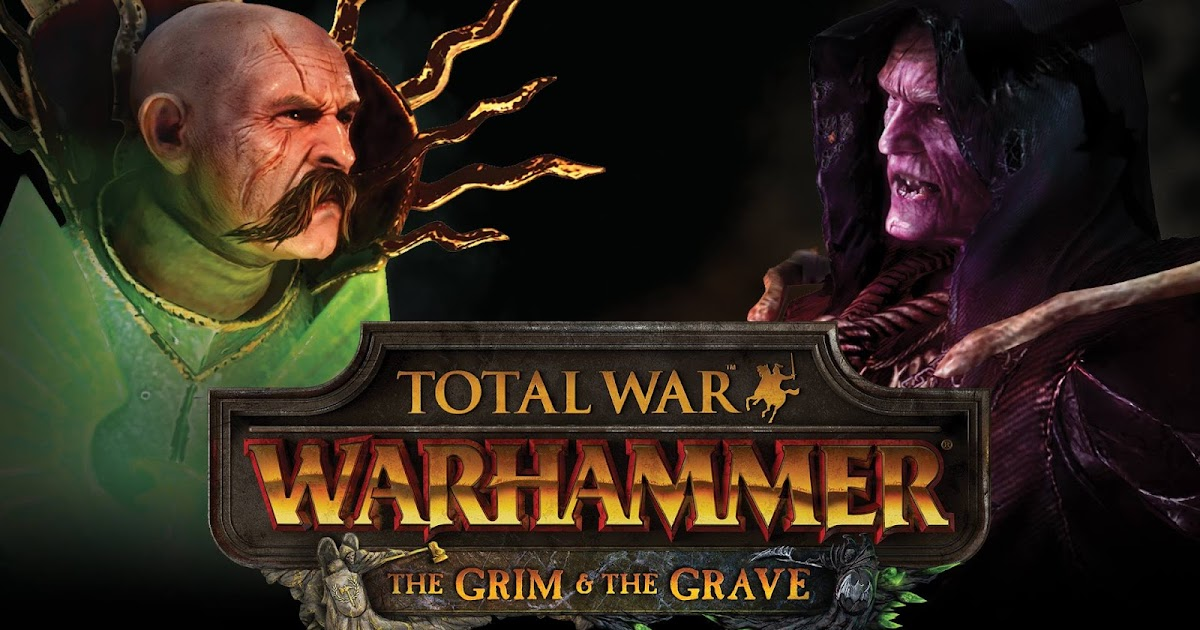 "Total War Warhammer: disponibile il DLC ""The Grim and the Grave"""