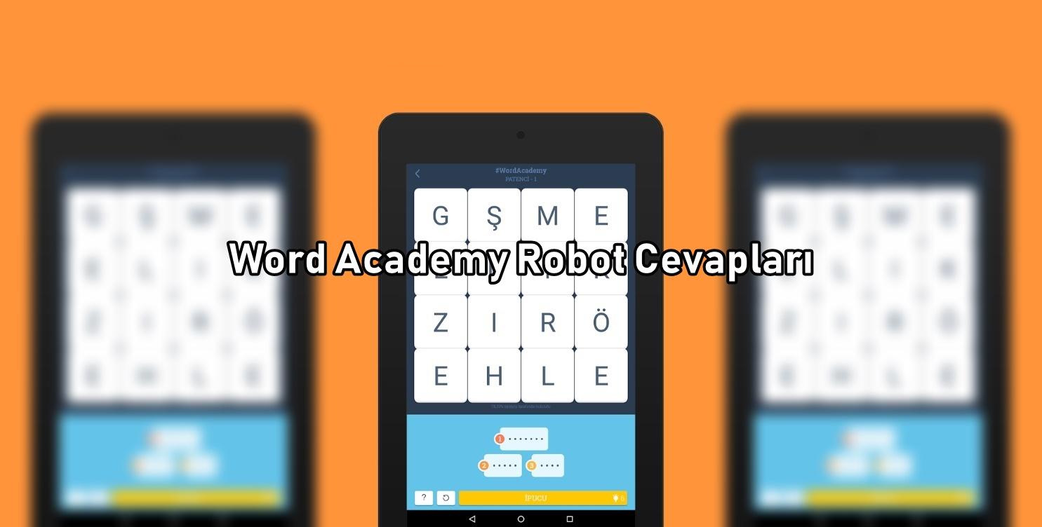 Word Academy Robot Cevaplari