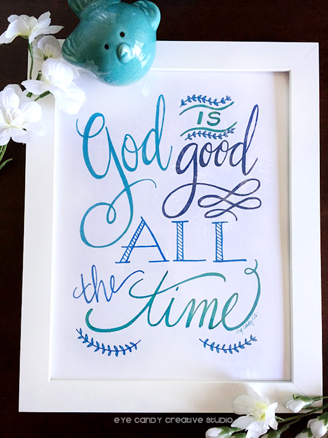 framed hand lettered art print, God is good, hand lettering, pen and ink