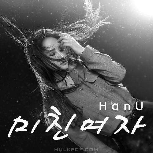 Han U – 미친여자 – Single