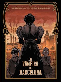 "Reseña de ""La Vampira de Barcelona"" de Jandro González, Miguel Ángel Parra e Iván Ledesma - Norma Editorial"