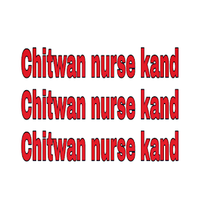 Chitwan nurse kand video gone vira