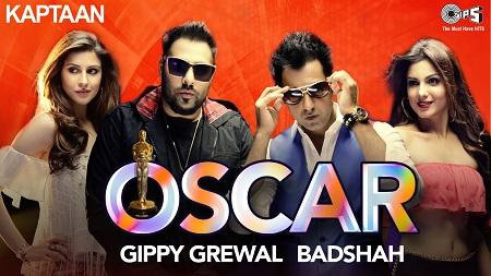 OSCAR Kaptaan Gippy Grewal feat. Badshah Jaani B Praak Latest Punjabi Song 2016