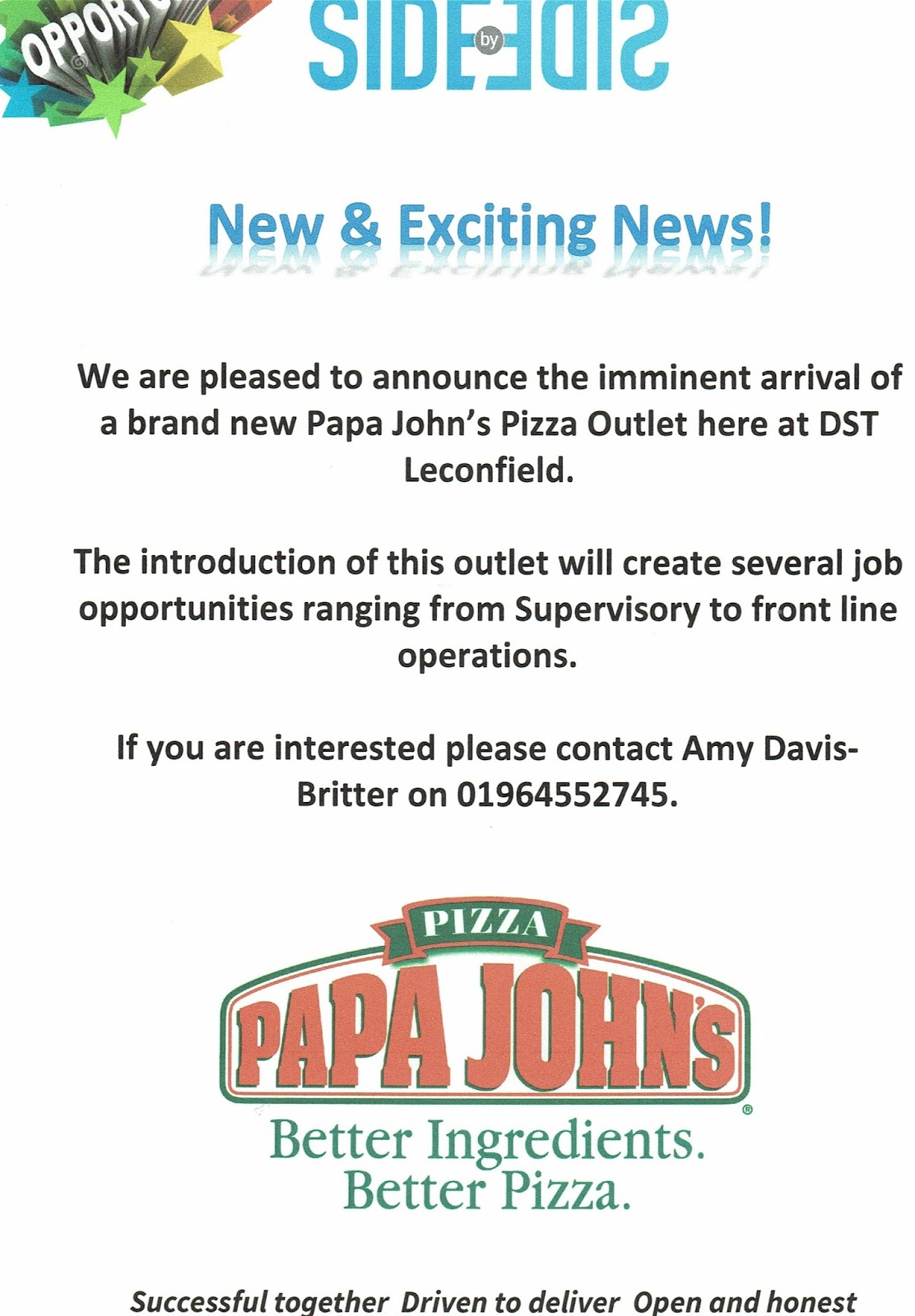 LECONFIELD HIVE: Employment Opportunities with Papa Johns at DST
