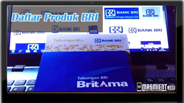 Berikut Produk Bank BRI Dan Manfaatnya Yang Perlu di Ketahui