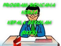 DOWNLOAD PROGRAM/RENCANA KERJA KEPALA SEKOLAH (RKKS)