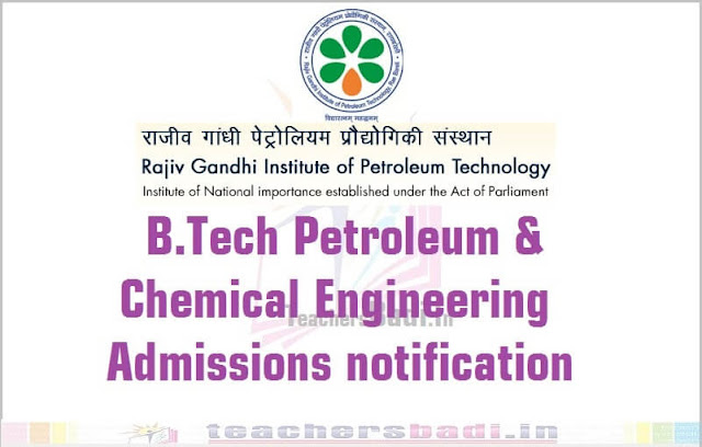 RGIPT,B.Tech,Petroleum and Chemical Engineering Admissions