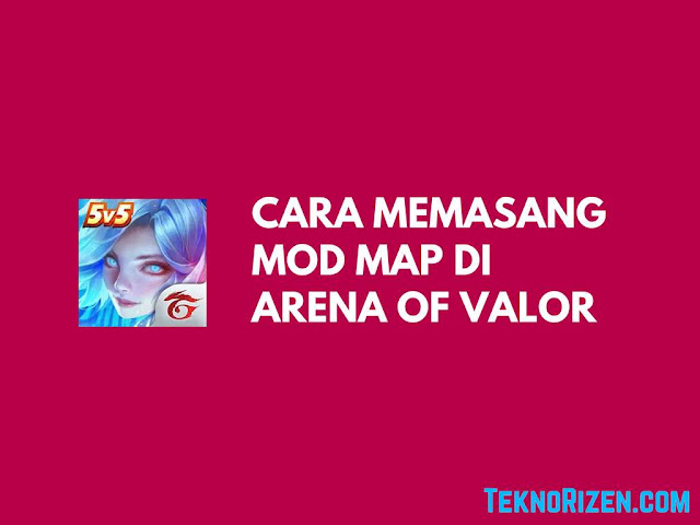 Cara Memasang Mod Map di Arena of Valor  Tutorial Memasang Mod Map di Arena of Valor (AoV)