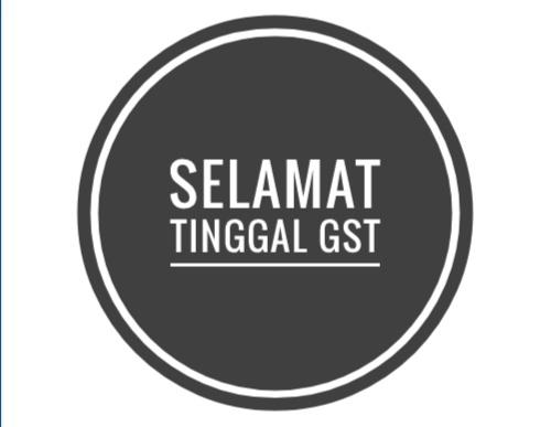 Selamat Tinggal GST