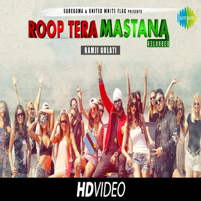 Roop Tera Mastana Reloaded official Video Launch This by Ramji Gulati Ft Mojito