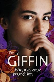 Wszystko czego pragnęliśmy - Emily Giffin