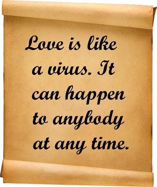 Love is like a virus