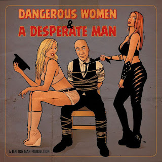 https://soundcloud.com/tentonman/dangerous-women-a-desperate-man-1?in=tentonman/sets/dangerous-women-a-desperate