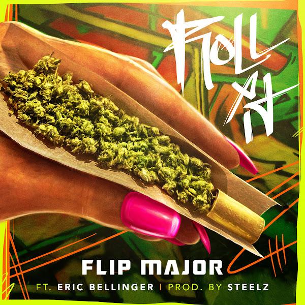Flip Major - Roll It (feat. Eric Bellinger) - Single  Cover