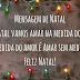 Mensagem de Natal - Vamos Amar na Medida do Amor