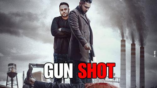 Gun Shot Lyrics - Karan Aujla