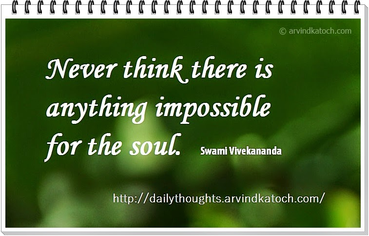 think, impossible, soul, Swami Vivekananda, Quote